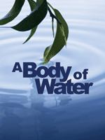 A Body of Water