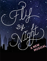 Fly By Night: A New Musical
