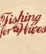 Fishing for Wives