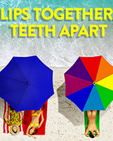 Lips Together, Teeth Apart