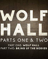 Wolf Hall, Parts One & Two